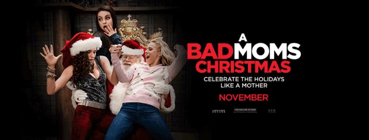 A Bad Moms Christmas Movie.A Bad Moms Christmas At Oban Phoenix Cinema Movie Times